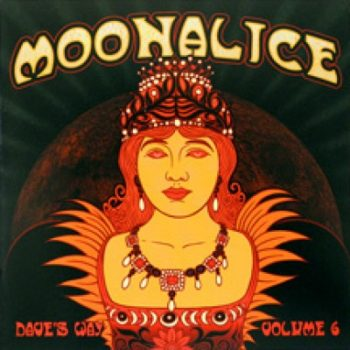 Moonalice Dave's Way EP Vol 6