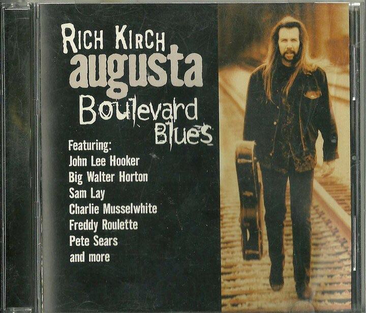 "1999. Rich Kirch ""Augusta Boulevard Blues"""
