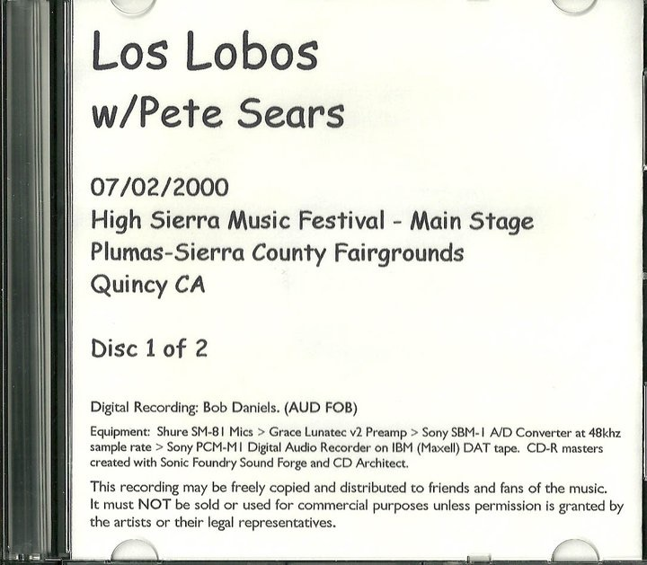 2000. Los Lobos with guest Pete Sears on piano. High Sierra Music Festival. Quincy, California.