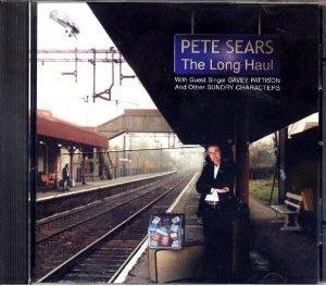 "2000. Pete Sears ""The Long Haul""."