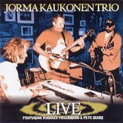 "2001. ""Jorma Kaukonen Trio Live"" recorded 1999."