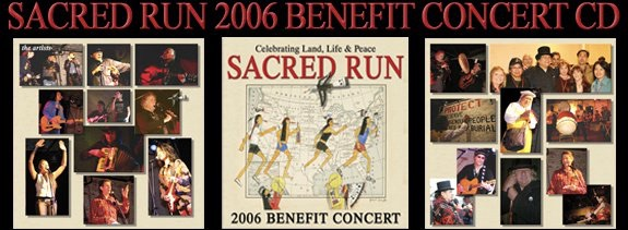 "2006. Feb. ""Sacred Run"" Benefit. Recorded live at Studio Z, San Francisco. Floyd ""Red Crow"" Westerman, Pete Sears, Dennis Banks, Wavy Gravy."