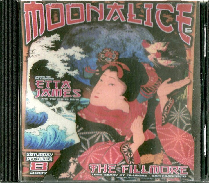 "2007. Dec 8th. ""Moonalice"" ""Live at the Fillmore West""."