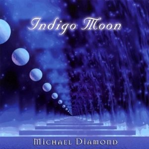 "2008. ""Indigo Moon"" Michael Diamond."