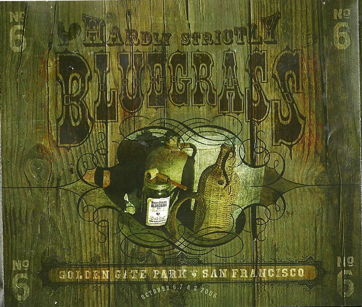 2006. Hardly Strictly Bluegrass compilation CD's.