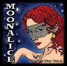 "2011. Moonalice EP ""Dave's Way"". Vol 3."