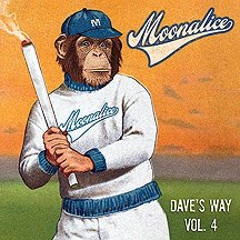 "2011. Moonalice EP ""Dave's Way"" Vol 4."