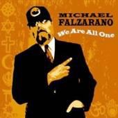 "2008. Michael Falzarano - ""We Are All One"". CD Album by my old Hot Tuna band-mate Michael."