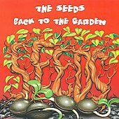 2009. Seeds - Back To The Garden CD — with Sky Saxon.