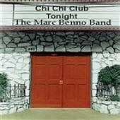 2010. Recorded in 1980. Marc Benno - Live At The Chi Chi Club MP3.