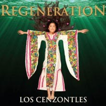 "2012. ""Regeneration"" Los Cenzontles. Pete Sears, guest keyboards."