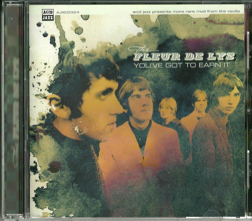 """2013. (1966) """"You've Got To Earn It"""". Fleur De Lys."""