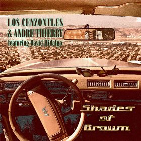 "2015. ""Shades of Brown"" Los Cenzontles & Andre Thierry, featuring David Hidalgo. Pete Sears on Hammond B3 and Electric Piano."